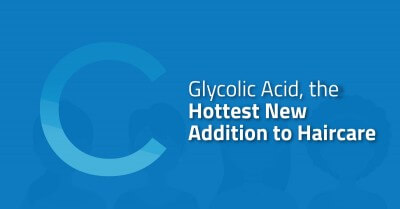 Glycolic Acid the Hottest New Hairecare Addition