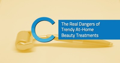 Real Dangers of At-Home Beauty Treatments