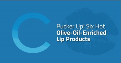 Pucker Up! Olive Oil Lip Products