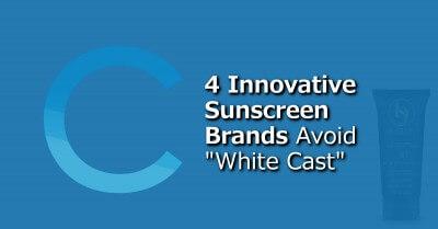 4 Sunscreen Brands Avoid White Cast