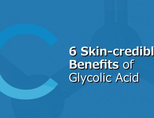 6 Skin-credible Benefits of Glycolic Acid