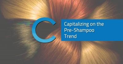 Pre-Shampoo Trend