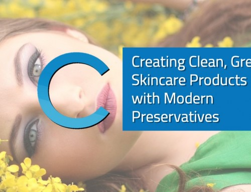 Creating Clean, Green Skincare Products with Modern Preservatives