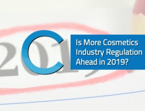 More Cosmetics Industry Regulation Ahead? 2019 Could Bring Big Changes