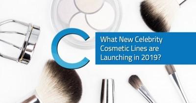 New Celebrity Cosmetics 2019